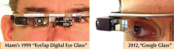 Prof. Steve Mann's EyeTap system, compared to Google Glass.